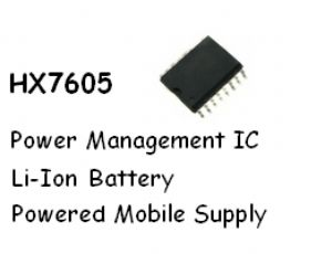 HX7605-Power Management IC for Li-Ion Battery
